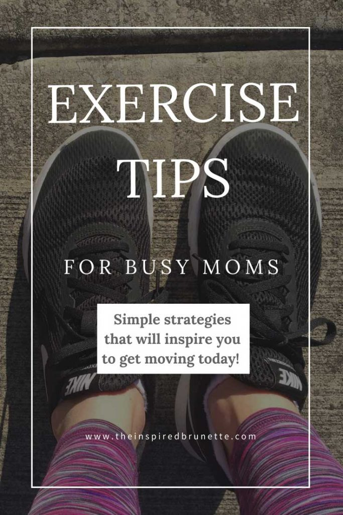 Sticking with a consistent exercise plan as a stay at home or working mom can be a challenge! Here are my top exercise tips to help busy moms get moving.
