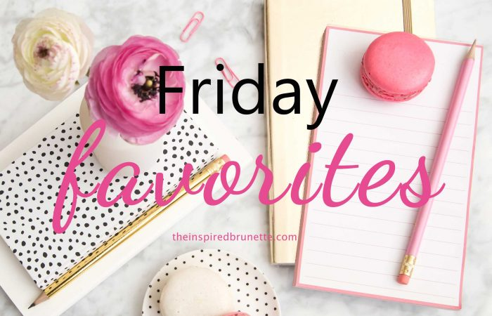 March Friday Favorites