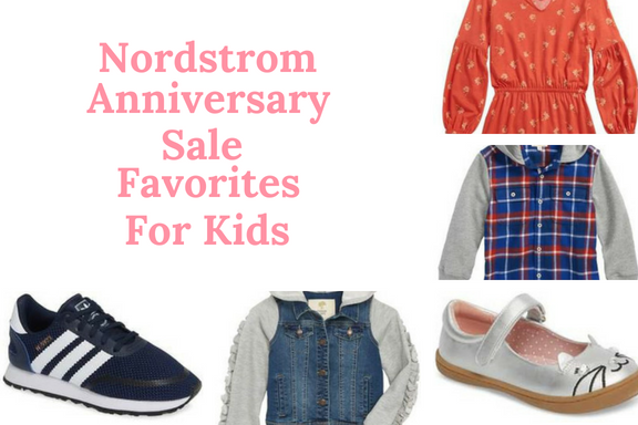 The Nordstrom Anniversary sale is in full swing! Get a head start on back-to-school shopping with my favorite picks for kids.