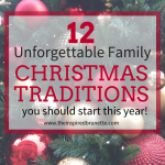 Family Holiday Traditions You Should Start This Year!