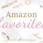 February Amazon Favorites