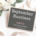 September Routines For Busy Moms