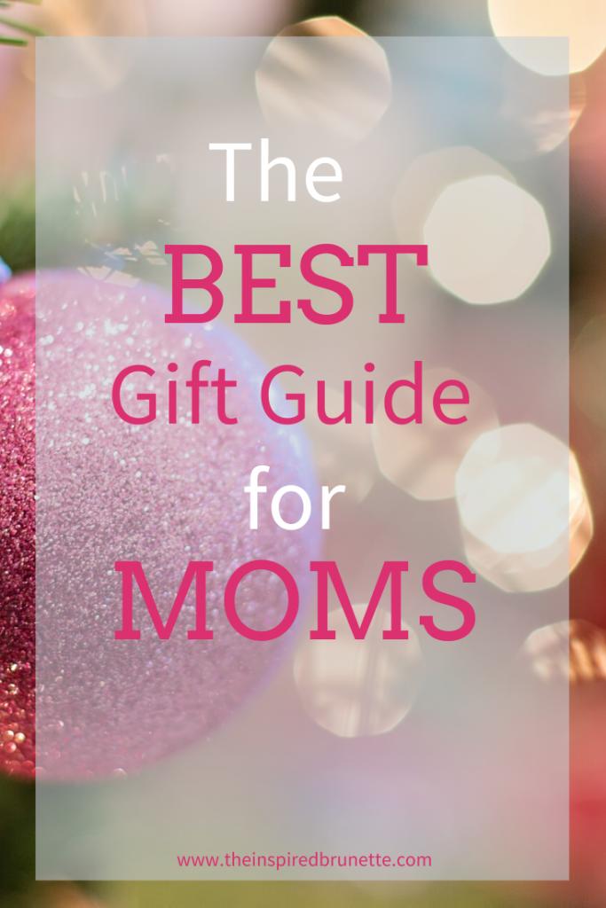 best gift guide for moms