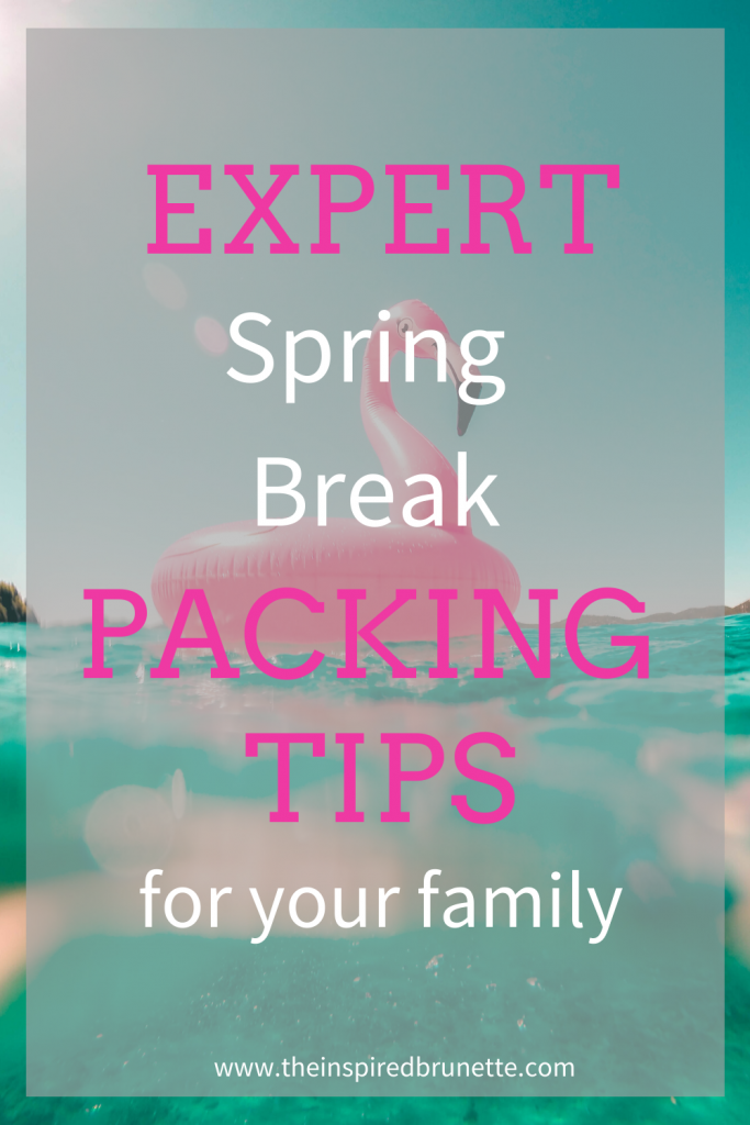 spring break packing tips