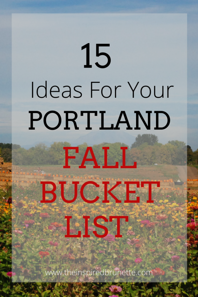 15 ideas for your Portland Fall Bucket List